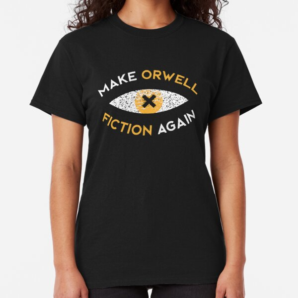 Make Orwell fiction again - Philosophy gift Classic T-Shirt