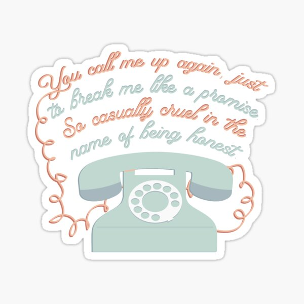you call me up again Sticker