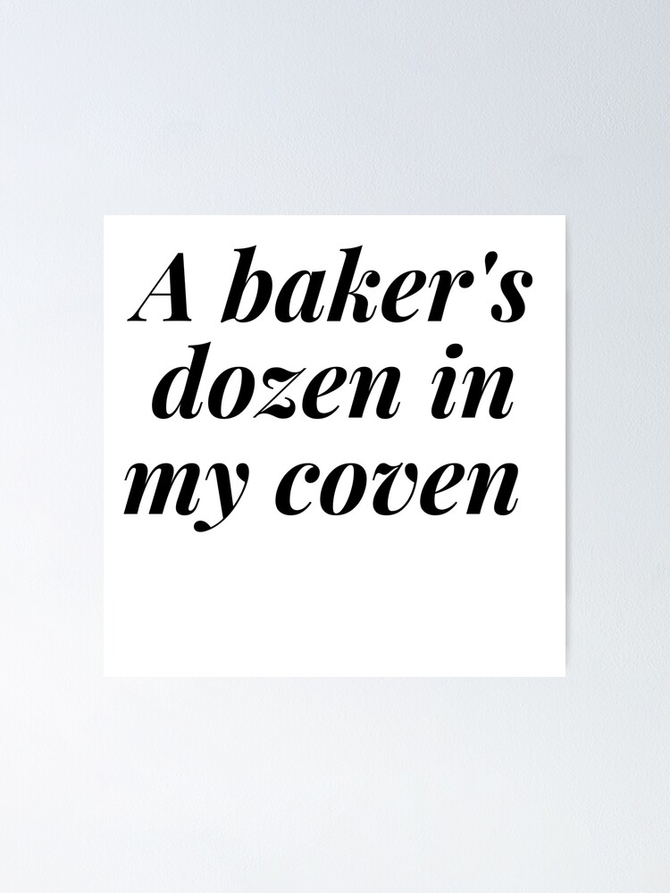 Alternate view of A BAKER'S DOZEN IN MY COVEN Poster
