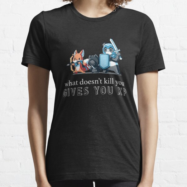 What Doesn't Kill You Gives You XP   Dungeons & Dragons Essential T-Shirt