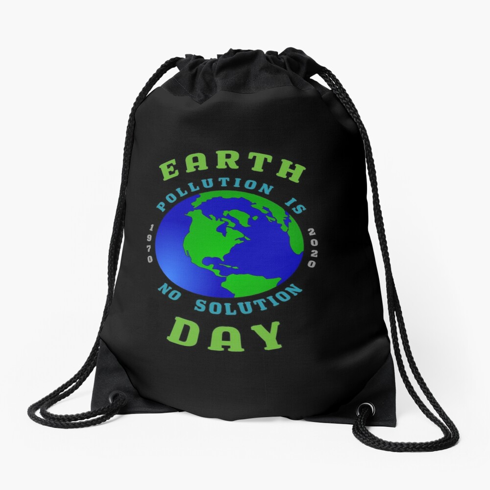 Earth Day Pollution No Solution Save Rain Forest. Drawstring Bag