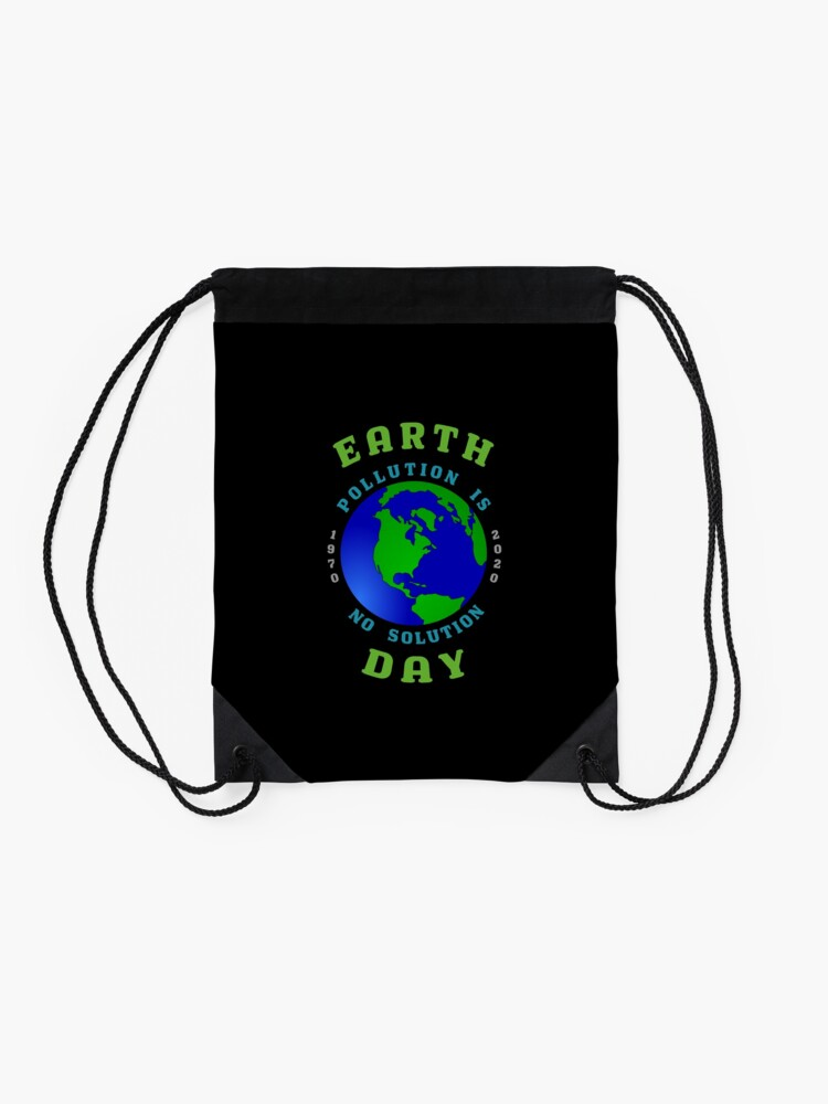 Alternate view of Earth Day Pollution No Solution Save Rain Forest. Drawstring Bag