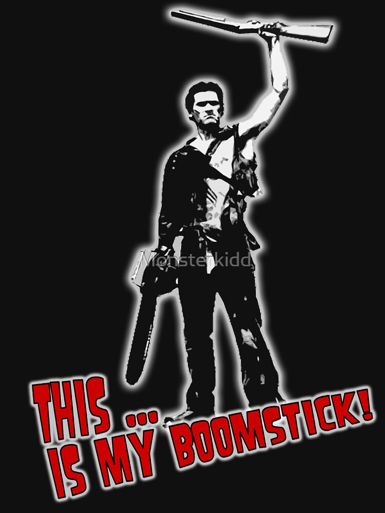 Ash - Evil Dead/Army of Darkness - Boomstick (Updated) | Unisex T-Shirt