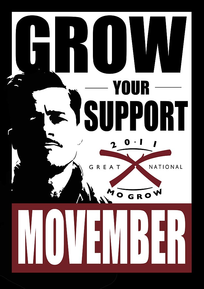 MOVEMBER - GROW YOUR SUPPORT by BlackPineDesign