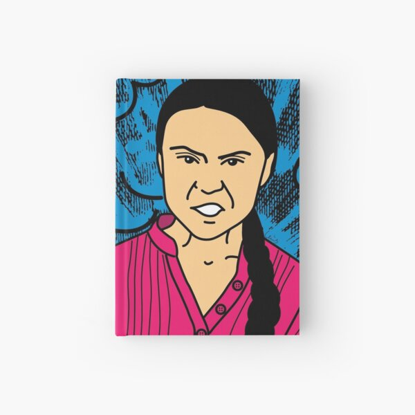 Greta Thunberg HOW DARE YOU!!!! Hardcover Journal