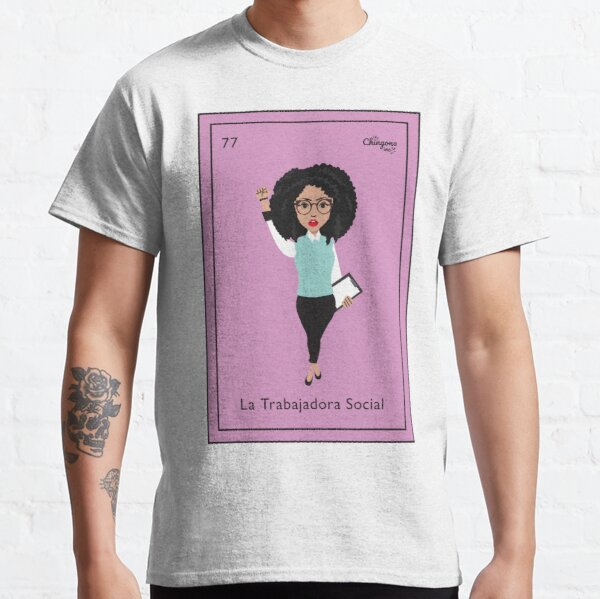 La Trabajadora Classic T-Shirt