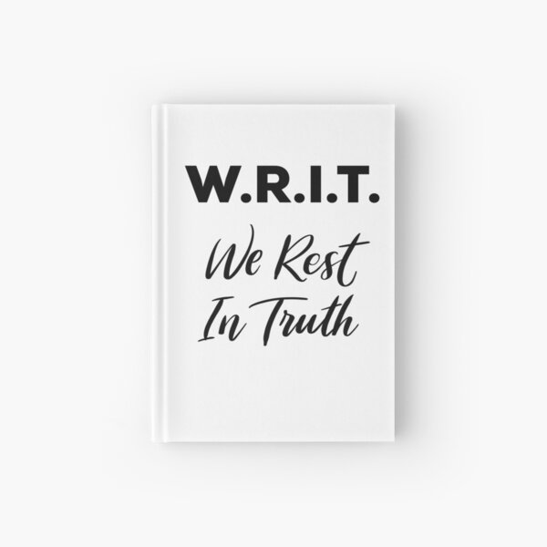 W.R.I.T. - We Rest In Truth Anne with an E Hardcover Journal