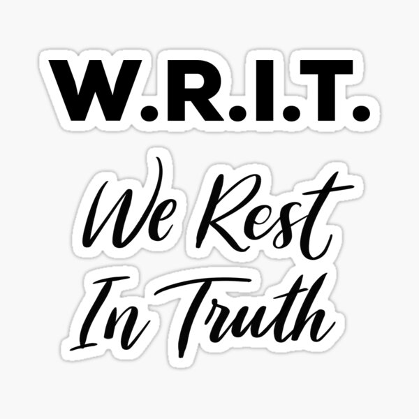 W.R.I.T. - We Rest In Truth Anne with an E Sticker