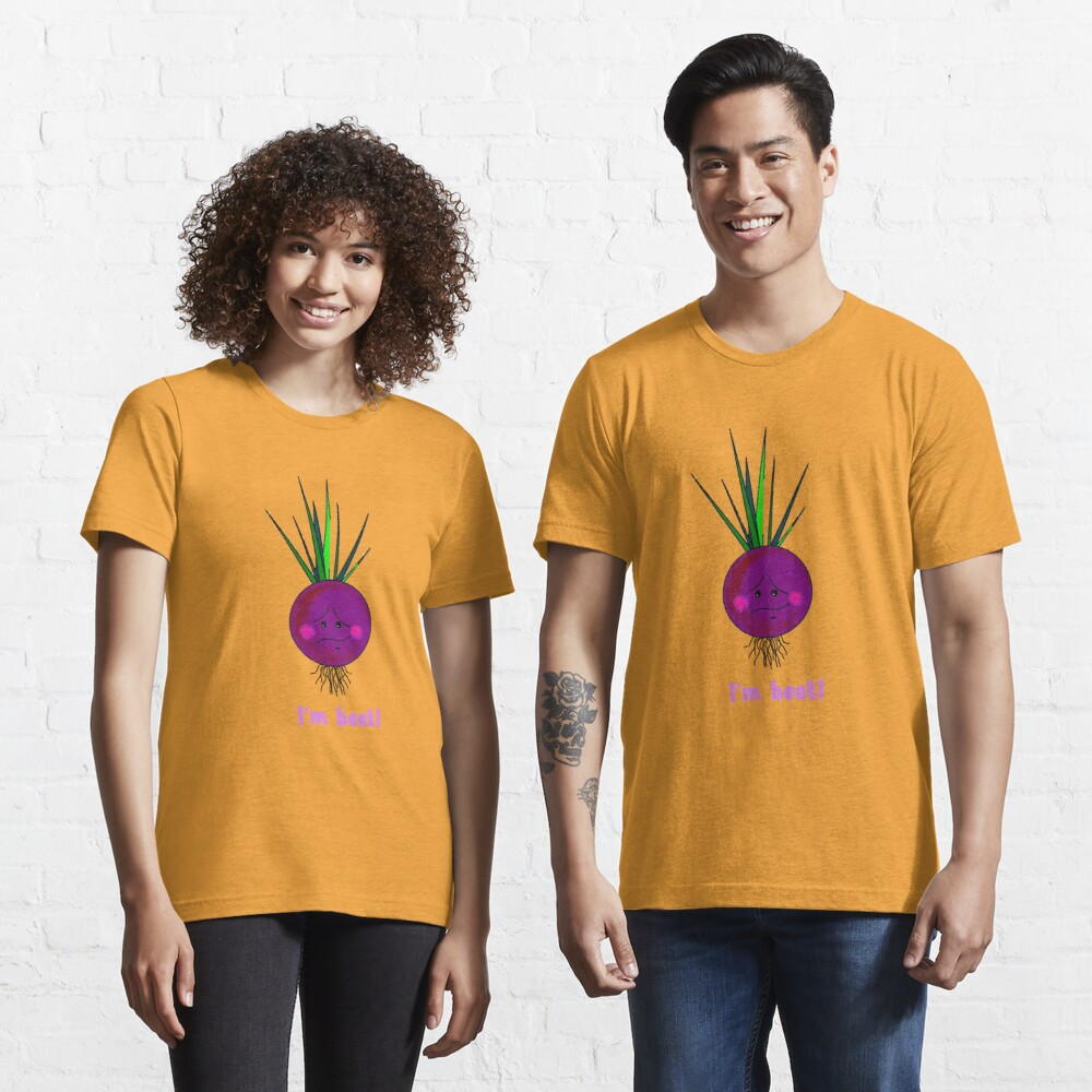 I'm beet! Essential T-Shirt