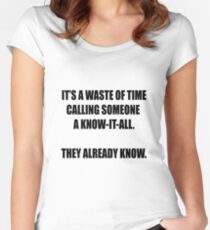Know-it-all Women's Fitted Scoop T-Shirt