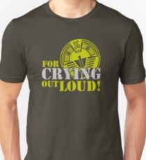 O'Neill (With 2 L's) For Crying out Loud T-Shirt