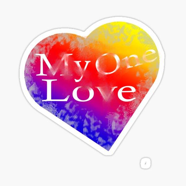 My One Love Sticker