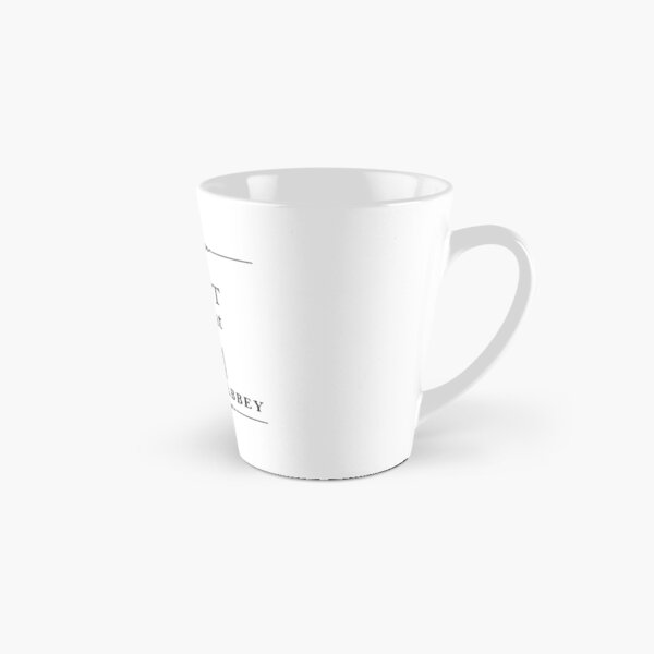 I was MEANT to live at Downton Abbey Tall Mug