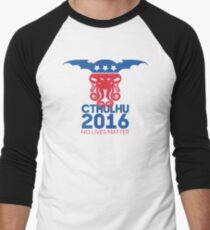 Vote Cthulhu for President 2016 No Lives Matter Men's Baseball ¾ T-Shirt
