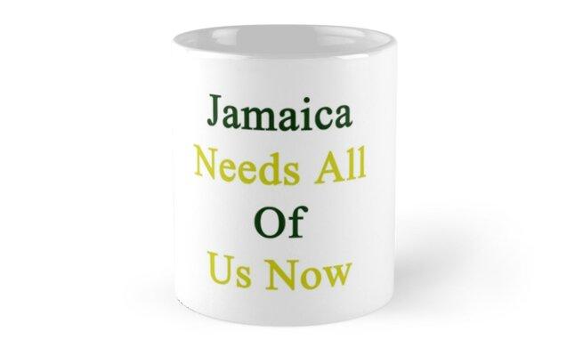 Jamaica Needs All Of Us Now by supernova23