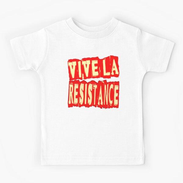 VIVE LA RESISTANCE Kids T-Shirt