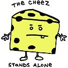The Cheese Stands Alone by Ollie Brock