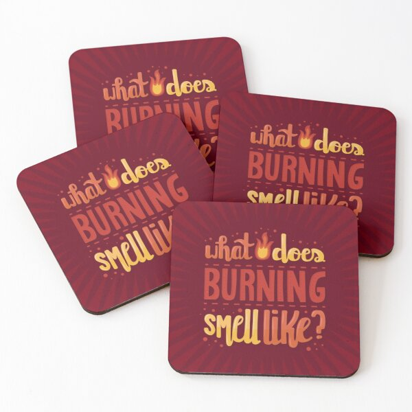 What does burning smell like? Schitts Creek Moira Rose quote Coasters (Set of 4)