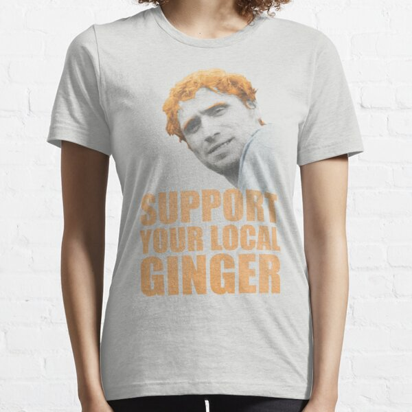 Support Your Local Ginger Essential T-Shirt