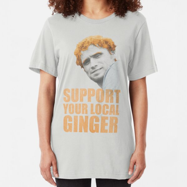 Support Your Local Ginger Slim Fit T-Shirt