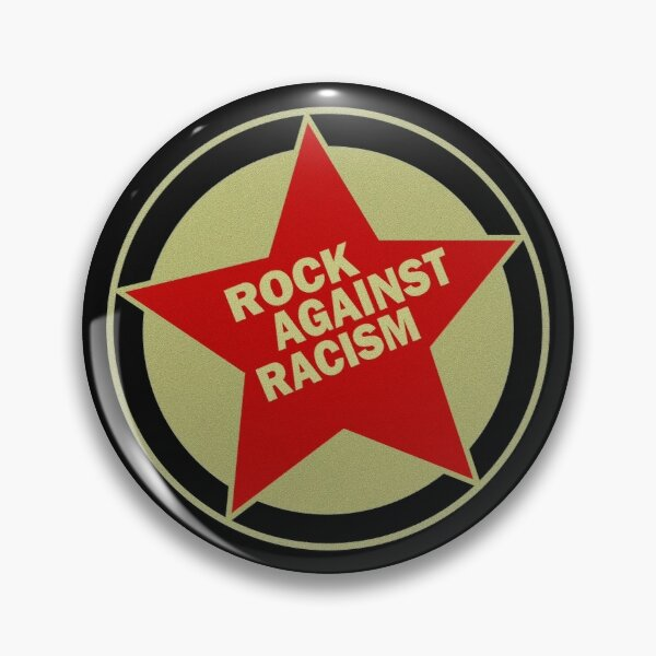 ROCK AGAINST RACISM Pin