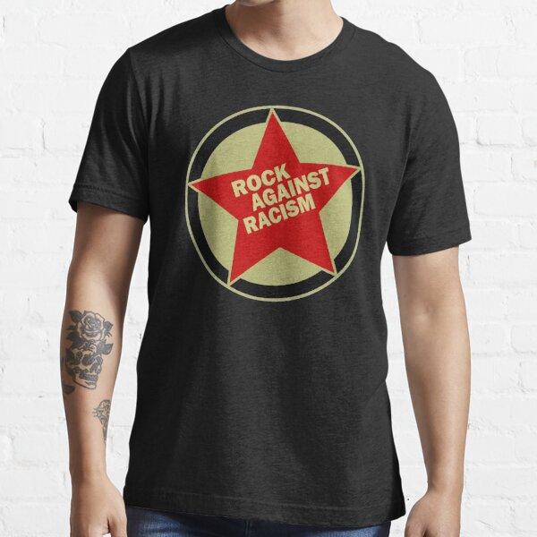 ROCK AGAINST RACISM Essential T-Shirt