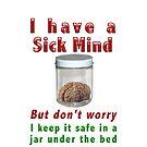 A sick mind by Darren Stein