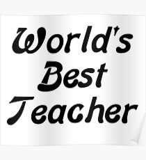 World Best Teacher: Posters | Redbubble