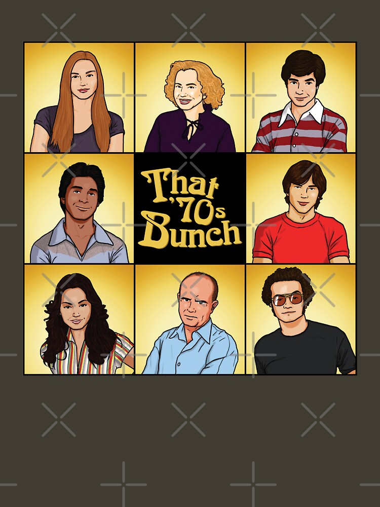 That '70s Bunch (That '70s Show) | Unisex T-Shirt