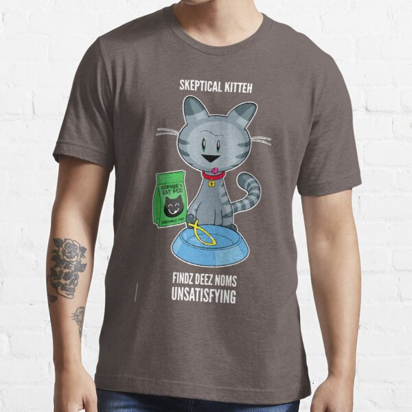 Skeptical Kitteh Doesn't Like Your Fish Essential T-Shirt