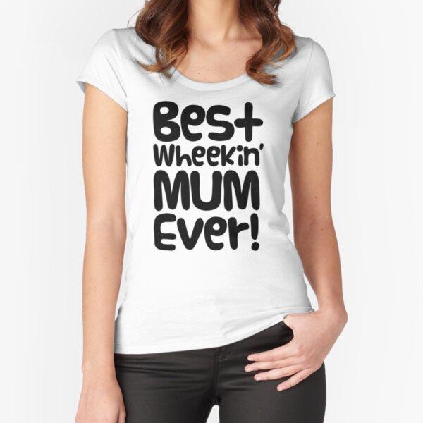 "Guinea Pig Mothers Day Slogan ""Best Wheekin' Mum Ever!"" Fitted Scoop T-Shirt"
