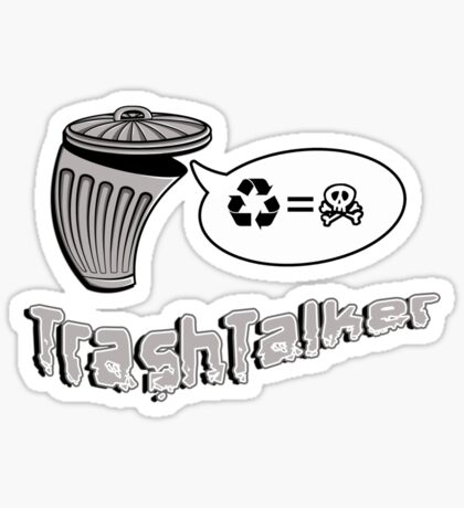 The Trashtalker Sticker