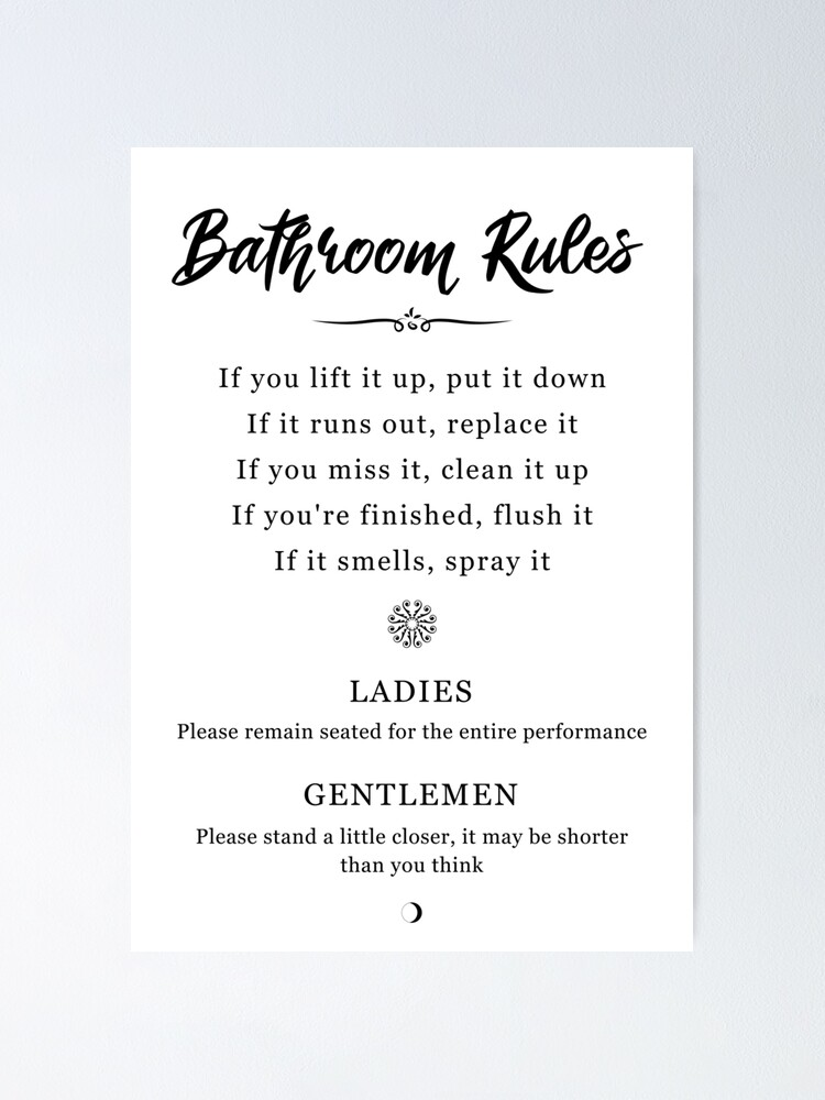 Bathroom Rules Poster By Moonfatta Redbubble
