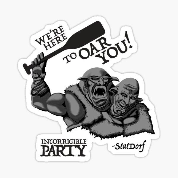 We're Here to Oar You! Sticker