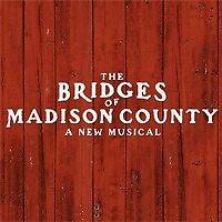 Bridges of Madison County Musical  by cstebelman