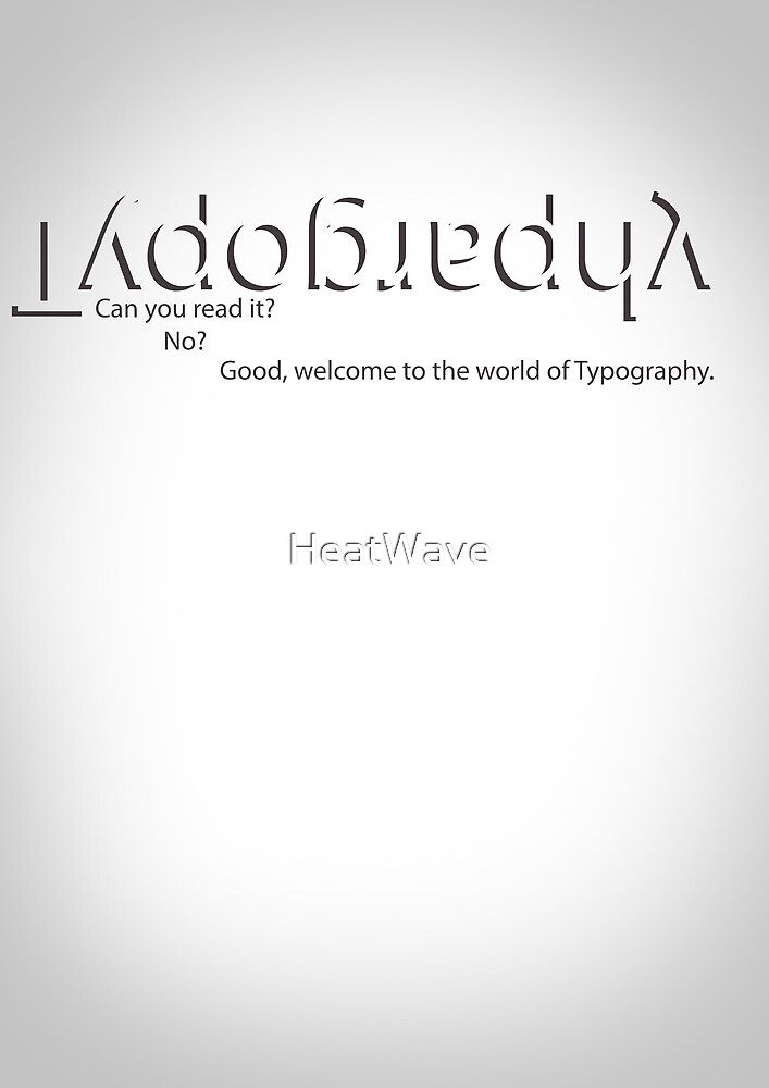 The World of Typography by HeatWave