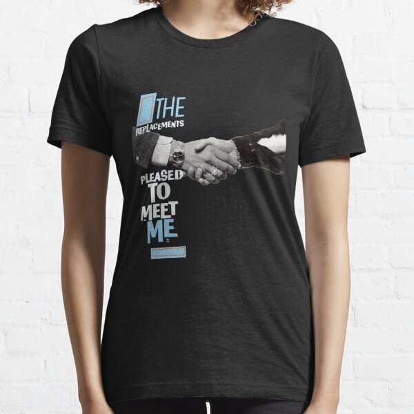 The Replacements - Pleased to Meet Me Essential T-Shirt