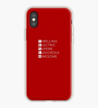TESLA - Thrilling, Electric, Superb, Ludicrous, Awesome iPhone Case