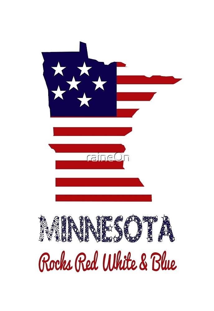 Minnesota Rocks Red White & Blue by raineOn