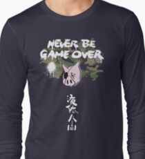 Never Be Game Over Long Sleeve T-Shirt
