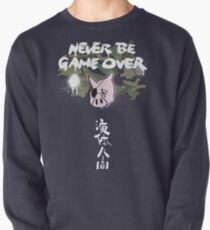 Never Be Game Over Pullover Sweatshirt