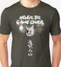 Never Be Game Over Unisex T-Shirt
