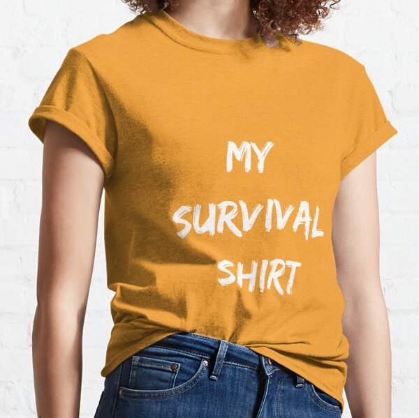 My Survival  Classic T-Shirt