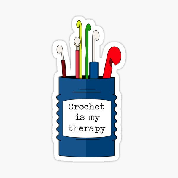 Crochet is my therapy Sticker