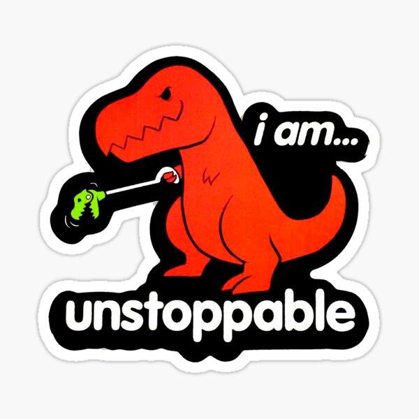 I Am Unstoppable Sticker