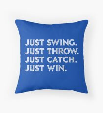 Just Win. Throw Pillow