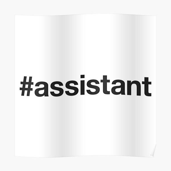 ASSISTANT Hashtag Póster