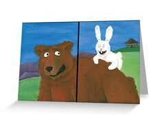 The Bear & the Bunny Greeting Card