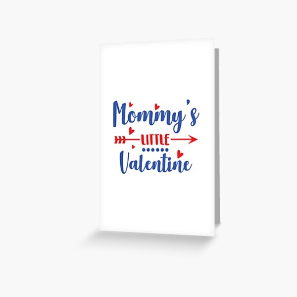 Mommys Little Valentine Greeting Card