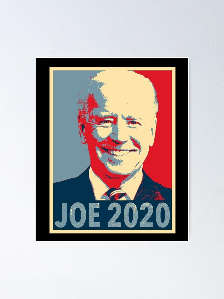 Joe 2020 Joe Biden For President 2020 Joe Biden 2020 Poster By Bullish Bear Redbubble